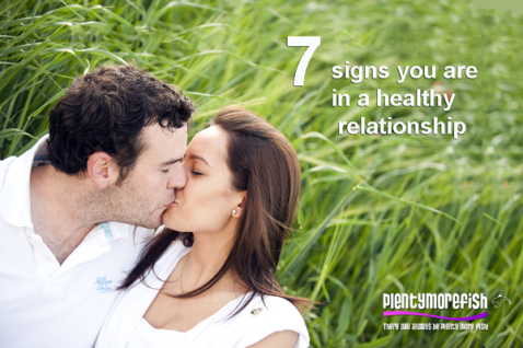 7 Signs You Are In A Healthy Relationship